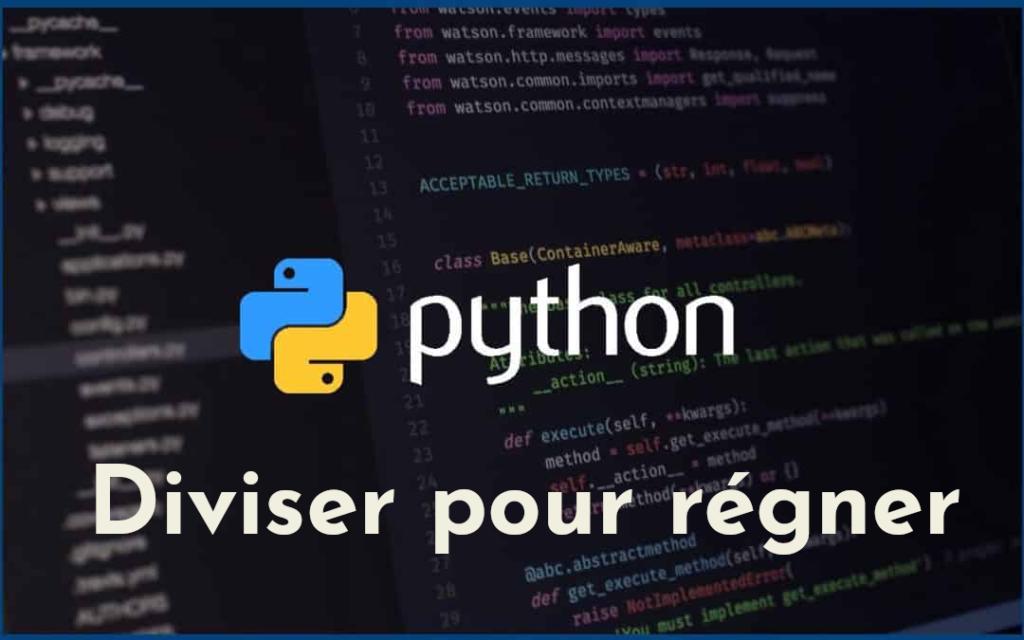 Diviser pour régner en Python