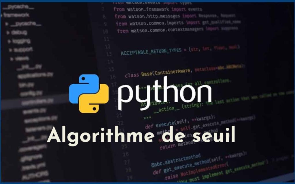 Algorithme de seuil sur les fonctions