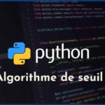 Python : algorithme de seuil