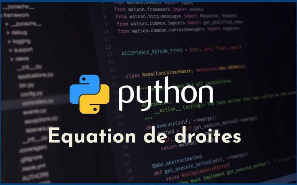 Équation de droites passant par deux points en Python