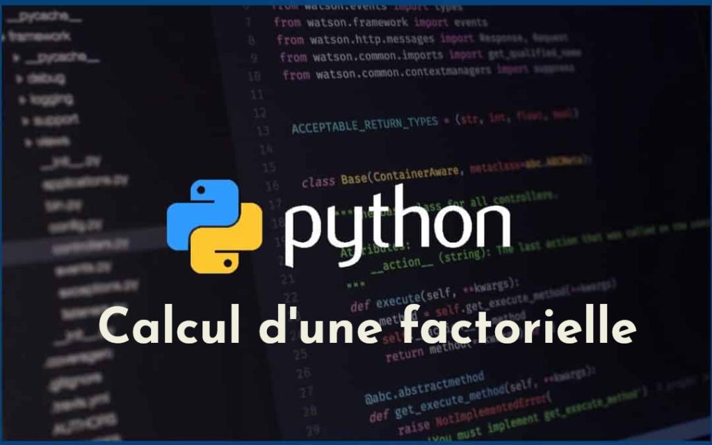 calcul factorielle en Python