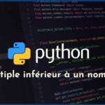 Déterminer le plus grand multiple d'un nombre inférieur à un autre en Python