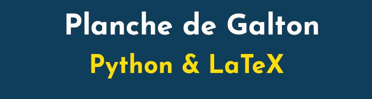 planche galton python latex