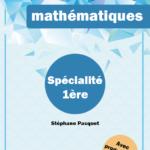 Exercices corrigés maths 1ère spécialité mathématiques