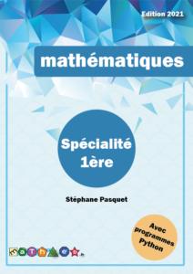 cours et exercices corrigés mathématiques maths première 1ère spécialité
