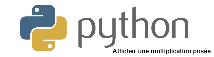 python afficher multiplication posée